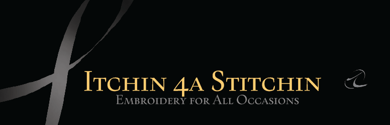 Itchin 4a Stitchin -    Embroidery for All Occasions